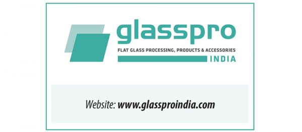 4th glasspro INDIA & 7th glasspex INDIA to be held on Sep 23-25, 2021 in Mumbai